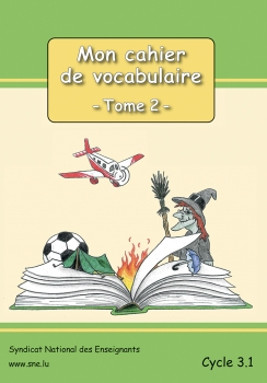 Mon vocabulaire – Tome 2  –  Cycle 3.1