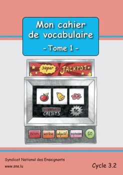 Mon vocabulaire – Tome 1  –  Cycle 3.2